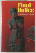 Books:Mystery & Detective Fiction, Jonathan Valin. Final Notice. New York: Dodd, Mead, [1980].First edition. Octavo. 246 pages. Publisher's bindin...