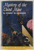 Books:Science Fiction & Fantasy, Robert W. Lowndes. Mystery of the Third Mine. Philadelphia: John C. Winston, [1953]. First edition. Octavo. 201 pages. P...