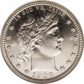 Proof Barber Quarters: , 1906 25C PR67 NGC. Unimpeachable striking details are matched with impeccably preserved surfaces on each side of this marve...