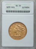 Liberty Eagles: , 1879 $10 AU55 ANACS. NGC Census: (67/862). PCGS Population(89/274). Mintage: 384,770. Numismedia Wsl. Price for problem fr...