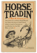 Books:Americana & American History, Ben K. Green. Horse Tradin'. New York: Knopf, 1967. Firstedition, first printing. Octavo. 304 pages. Publisher's bi...