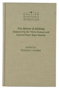 Books:Science & Technology, Stanton J. Linden [editor]. The Mirror of Alchimy: Composed by the Thrice Famous and Learned Fryer, Roger Bachon. ...