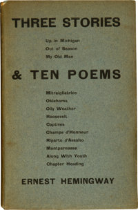 Ernest Hemingway. Three Stories & Ten Poems. [Paris]: Contact Publishing Co., 1923. First (and