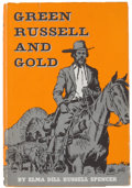 Books:Americana & American History, Elma Dill Spencer. Green Russell and Gold. Austin:University of Texas Press, [1966]. First edition, first print...