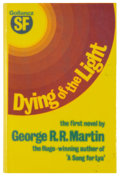 Books:Science Fiction & Fantasy, [Jerry Weist]. George R. R. Martin. SIGNED. Dying of the Light. London: Gollancz, 1978. First British edition, first...