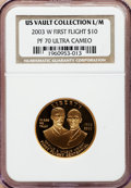 Modern Issues, 2003-W G$10 First Flight Gold Eagle PR70 Ultra Cameo NGC. Ex: U.S.Vault Collection L/M. NGC Census: (499). PCGS Population...