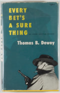 Books:Mystery & Detective Fiction, Thomas B. Dewey. Every Bet's a Sure Thing. New York: Simonand Schuster, [1953]. First edition, first printing. Octa...