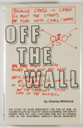 Books:Mystery & Detective Fiction, Charles Willeford. Off the Wall. Montclair: Pegasus RexPress, [1980]. First edition, first printing. Octavo. 277 pa...