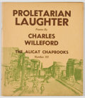 Books:Literature 1900-up, Charles Willeford. Proletarian Laughter. Yonkers: AlicatBookshop Press, 1948. First edition, one of 1,000 copies. O...