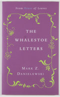 Books:Fiction, Mark Z. Danielewski. SIGNED. The Whalestoe Letters. New York: Pantheon Books, [2000]. First edition. Signed an...