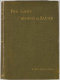 Books:Sporting Books, C. R. E. Radclyffe. Big Game Shooting in Alaska. London:Rowland Ward, 1904. First edition. Large octavo. 292 pages....