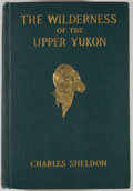 Books:Natural History Books & Prints, Charles Sheldon. The Wilderness of the Upper Yukon: A Hunter's Explorations for Wild Sheep in Sub-Arctic Mountains...
