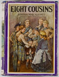 Books:Color-Plate Books, Louisa May Alcott. Eight Cousins or The Aunt-Hill.Philadelphia: Winston, [1931]. Octavo. 253 pages. Publisher'sbin...