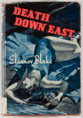 Books:Mystery & Detective Fiction, Eleanor Blake. Death Down East. New York: Triangle Books,[1942]. Later edition. Octavo. 241 pages. Publisher's bind...