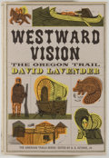 Books:Americana & American History, David Lavender. Westward Vision: The Story of the OregonTrail. [New York: McGraw Hill, 1963]. Sixth printing. O...