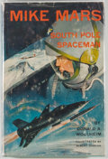 Books:Science Fiction & Fantasy, Donald A. Wollheim. Mike Mars, South Pole Spaceman. GardenCity: Doubleday, [1962]. First edition, first printing. O...