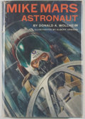 Books:Science Fiction & Fantasy, Donald A. Wollheim. Mike Mars, Astronaut. Garden City: Doubleday, 1961. First edition. Octavo. 188 pages. Illustrate...