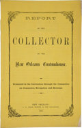 Miscellaneous:Booklets, [Civil War Pamphlet] Report of the Collector of the New OrleansCustomhouse, Presented to the Convention thr...