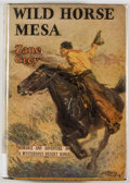 Books:Literature 1900-up, Zane Grey. Wild Horse Mesa. New York: Harper & Brothers,1928. First edition, first printing. Octavo. 365 pages....