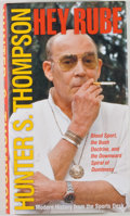 Books:Americana & American History, Hunter S. Thompson. SIGNED. Hey Rube. New York: Simon &Schuster, [2004]. First edition, first printing. Signed by...