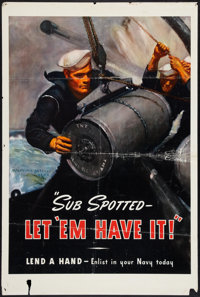 "World War II Propaganda (U.S. Government Printing Office, 1942). Poster (28"" X 42""). ""Sub Spotted - Let '..."