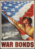 "Movie Posters:War, World War II Propaganda (U.S. Government Printing Office, 1944).War Bonds Poster (28.5"" X 39.5"") ""To Have and to Hold!"" War..."