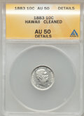 Coins of Hawaii: , 1883 10C Hawaii Ten Cents -- Cleaned -- ANACS. AU50 Details. NGC Census: (15/202). PCGS Population (53/247). Mintage: 250,0...