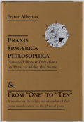 Books:Science & Technology, Frater Albertus [commentary]. Praxis Spagyrica Philosophica or Plain and Honest Directions on How to Make the Stone. ...
