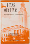 Books:Americana & American History, Bryan A. Garner [editor]. INSCRIBED. Texas, Our Texas.Austin: Eakin Press, [1984]. First edition. Inscribed b...