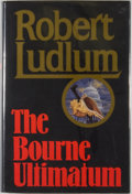 Books:Mystery & Detective Fiction, Robert Ludlum. SIGNED. The Bourne Ultimatum. New York:Random House, [1990]. First edition, first printing. Signed...