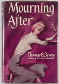 Books:Mystery & Detective Fiction, Thomas B. Dewey. Mourning After. New York: M. S.Mill/William Morrow, 1950. Presumed first edition, first printing....