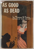 Books:Mystery & Detective Fiction, Thomas B. Dewey. As Good As Dead. New York: Jefferson House,1946. Presumed first edition, first printing. Octavo. 2...
