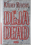 Books:Mystery & Detective Fiction, Kathy Reichs. SIGNED. Deja Dead. [New York]: Scribner,[1997]. First edition, first printing. Signed by Reichs o...