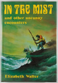 Books:Horror & Supernatural, [Jerry Weist]. Elizabeth Walter. In the Mist and Other UncannyEncounters. [Sauk City]: Arkham House, 1979. Firs...
