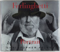 Books:Biography & Memoir, [Lawrence Ferlinghetti]. Christopher Felver. SIGNED BYFERLINGHETTI. Ferlinghetti Portrait. Salt Lake City: Gibb...