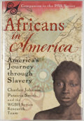 Books:Americana & American History, Charles Johnson, Patricia Smith and the WGBH Series Research Team.INSCRIBED BY JOHNSON. Africans in America. New Yo...