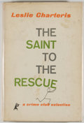 Books:Mystery & Detective Fiction, Leslie Charteris. The Saint to the Rescue. Garden City:Published for the Crime Club by Doubleday & Company, 195...