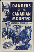 "Movie Posters:Serial, Dangers of the Canadian Mounted (Republic, R-1957). One Sheet (27""X 41""). Serial.. ..."