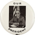 """Political:Pinback Buttons (1896-present), Harry S Truman: """"Our President"""" Button...."""