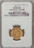 Liberty Half Eagles, 1897 $5 --Improperly Cleaned--NGC Details. AU. NGC Census:(4/3649). PCGS Population (16/1624). Mintage: 867,883.Numismedia...