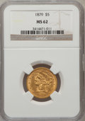 Liberty Half Eagles: , 1879 $5 MS62 NGC. NGC Census: (105/59). PCGS Population (55/41).Mintage: 301,950. Numismedia Wsl. Price for problem free N...