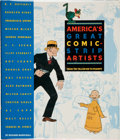 Memorabilia:Miscellaneous, America's Greatest Comic-Strip Artists: From the Yellow Kid toPeanuts by Richard Marschall (Stewart, Tabori & Chang, ...