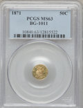 California Fractional Gold: , 1871 50C Liberty Round 50 Cents, BG-1011, R.2, MS63 PCGS. PCGSPopulation (86/92). NGC Census: (9/21). (#10840)...