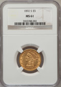 Liberty Half Eagles: , 1892-S $5 MS61 NGC. NGC Census: (91/70). PCGS Population (32/86).Mintage: 298,400. Numismedia Wsl. Price for problem free ...