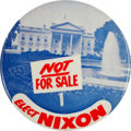 """Political:Pinback Buttons (1896-present), Richard Nixon: Anti-Kennedy Classic """"Not for Sale"""" Button...."""