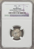 Bust Dimes: , 1831 10C -- Improperly Cleaned -- NGC Details. AU. JR-3. NGCCensus: (7/239). PCGS Population (25/205). Mintage: 771,350. ...