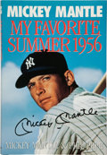 "Baseball Collectibles:Publications, Mickey Mantle Signed ""My Favorite Summer 1956"" Hardcover Book...."