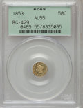 California Fractional Gold: , 1853 50C Liberty Round 50 Cents, BG-429, Low R.4, AU55 PCGS. PCGSPopulation (15/88). NGC Census: (0/25). (#10465)...