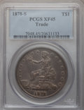 Trade Dollars: , 1878-S T$1 XF45 PCGS. PCGS Population (94/752). NGC Census:(34/590). Mintage: 4,162,000. Numismedia Wsl. Price for problem...