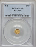 California Fractional Gold: , Undated 25C Liberty Round 25 Cents, BG-222, R.2, MS64 PCGS. PCGSPopulation (104/16). NGC Census: (21/10). (#10407)...